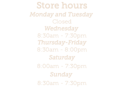 Store hours Monday and Tuesday 